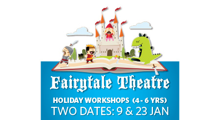 Fairytale Theatre 9 and 23 Jan